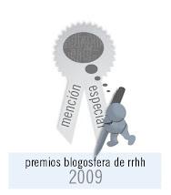 MENCIÓN ESPECIAL PREMIOS BLOGOSFERA DE RRHH 2009