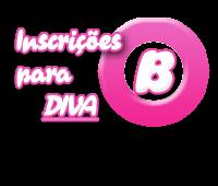 Inscrições para Colírios e Divas da Best: