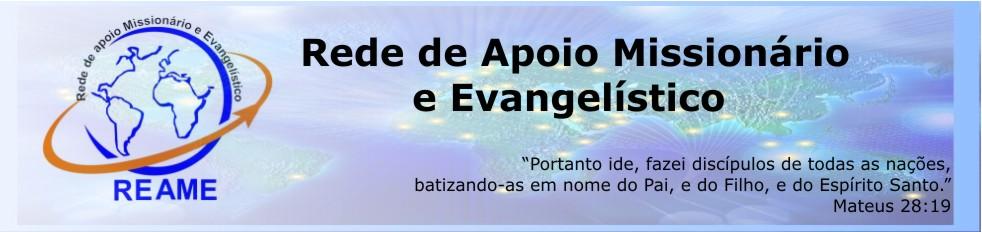 REAME - Rede de Apoio Missionário e Evangelístico