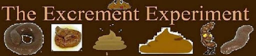 The Excrement Experiment