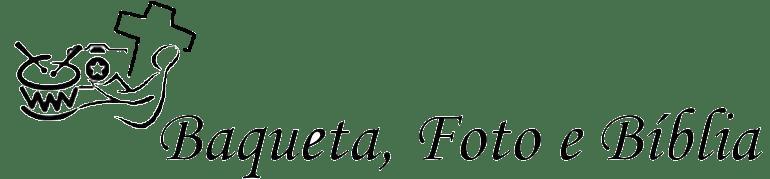 Baqueta, Foto e Bíblia