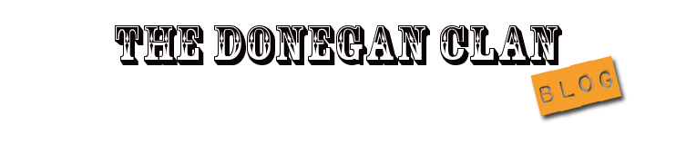 The Donegan Clan blog
