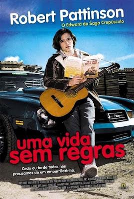 Filme Poster Uma Vida Sem Regras DVDRip RMVB Dublado