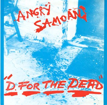 Angry Samoans - I'd Rather Do The Dog With Dorothy Stratten