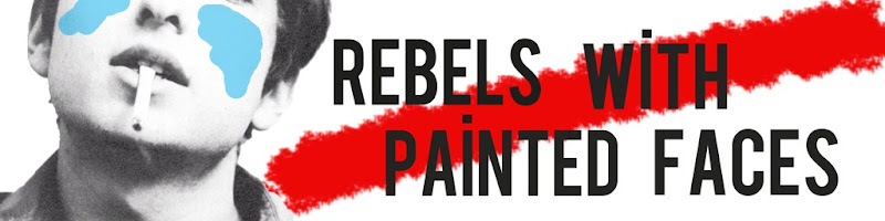 Rebels With Painted Faces