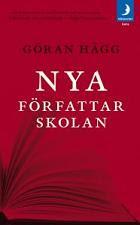 Bokomslag: Nya författarskolan av Göran Hägg