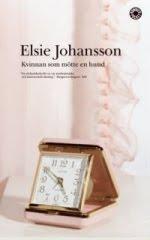 Bokomslag: Kvinnan som mötte en hund av Elsie Johansson
