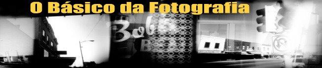 O Básico da Fotografia