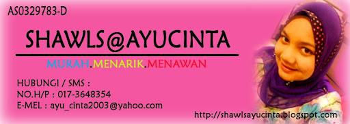 Shawls@AYUCINTA ~SHAWLS ONLINE TERMURAH (BORONG & RETAIL)~