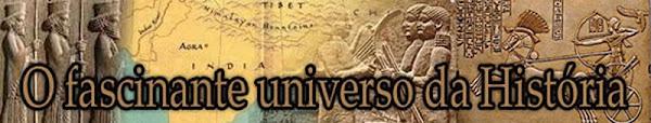 :: O fascinante universo da História ::