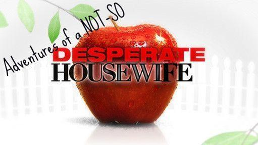 Adventures of a Not-So-Desperate Housewife