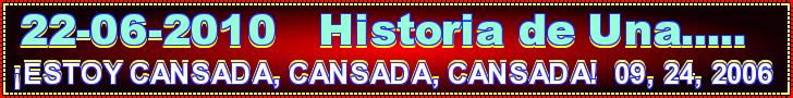 ESTOY CANSADA,CANSADA,CANSADA