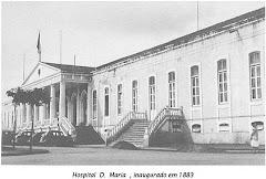 HOSPITAL D. MARIA PIA  INAUGURADO NO ANO 1883.