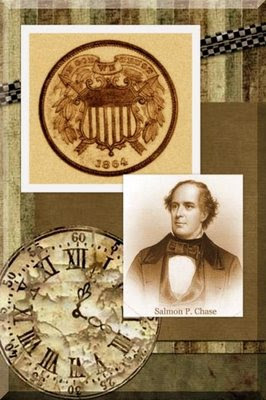 Salmon Portland Chase and an 1864 two-cent piece