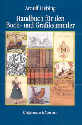 Arnulf Liebing - Handbuch für den Buch- und Grafiksammler