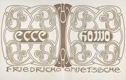 Henry van de Velde, Friedrich Nietzsche, Ecce Homo, 1908, Leipzig, Insel Verlag © Staatliche Museen zu Berlin, Kunstbibliothek