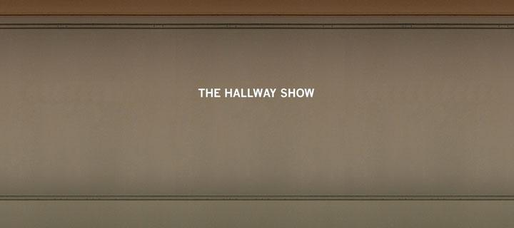 The Hallway Show