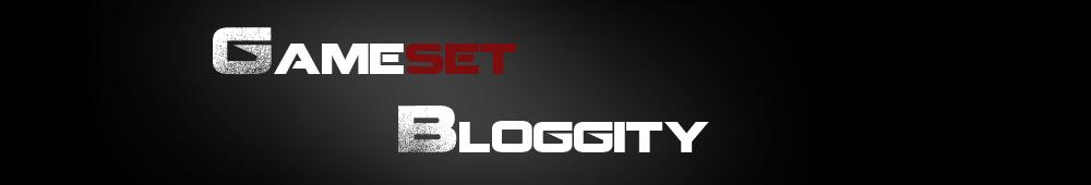 Game Set Bloggity