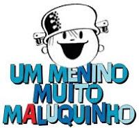 O Menino Maluquinho (clique na imagem abaixo)