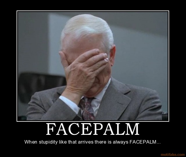 facepalm-face-palm-facepalm-demotivational-poster-1223672935.jpg