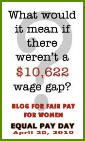 Blog for Fair Pay Day: What would it mean if there weren't a $10,622 wage gap?