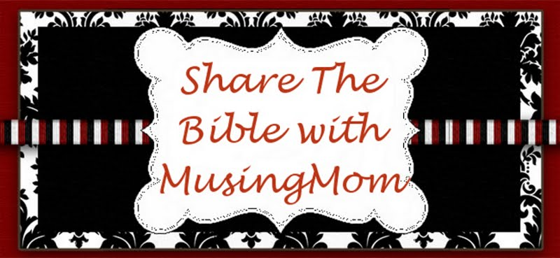 Share the Bible with MusingMom