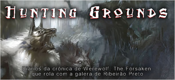 Werewolf The Forsaken - Hunting Grounds