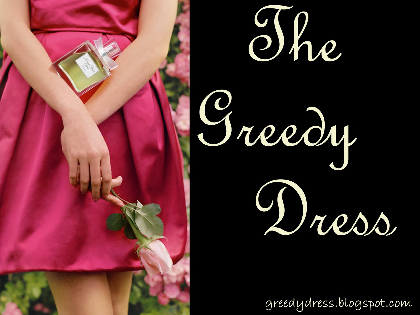 The greedy dress.