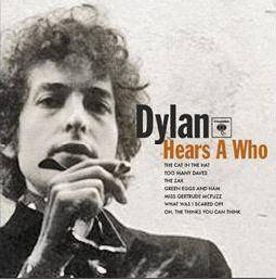 [dylan+hears+a+who]