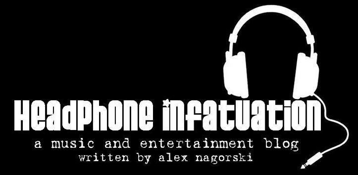 Headphone Infatuation
