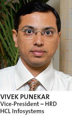 VIVEK PUNEKAR, Vice-President – HRD HCL Info systems
