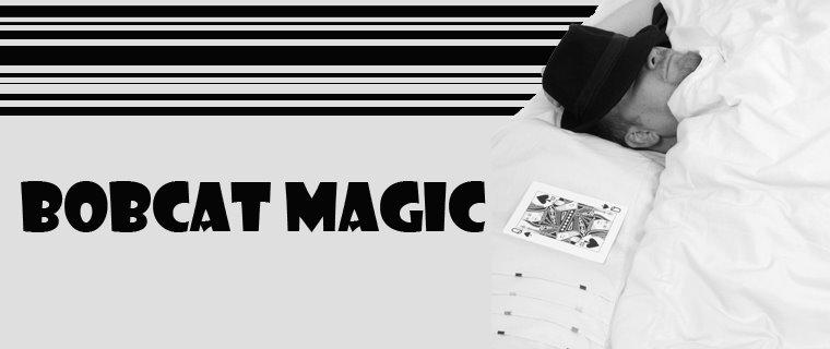 Bobcat Magic