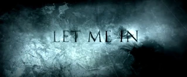LET ME IN MOVIE