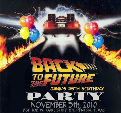 Back to the future party jane ortiz s 25th b day celebration