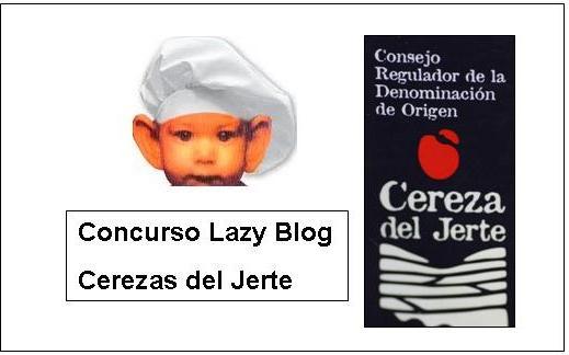 La cocina de aficionado concurso lazy blog cerezas del jerte - Lazy blog cocina ...
