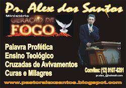 Pastor Alex dos santos / Ministro da Palavra de Deus