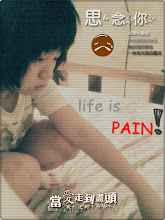 life is pain...=[