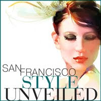 San Francisco Style Unveilded
