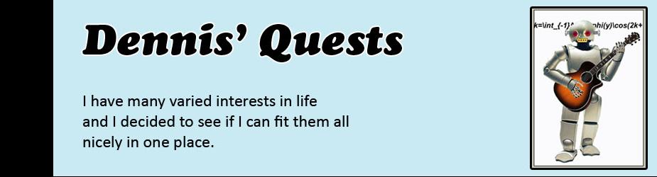 Dennis' Quests