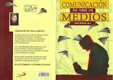 COMUNICACIÓN POR TODOS LOS MEDIOS