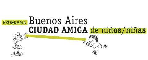 Programa Buenos Aires, Ciudad Amiga de Niños y Niñas