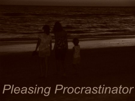 Pleasing Procrastinator