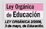 LEY ORGNICA 2/2006, de 3 de mayo, de Educacin.