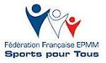 Qui est la Fédération Française EPMM Sports Pour Tous ?