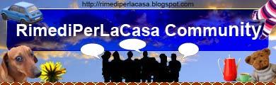 La COMMUNITY di RimediPerLaCasa