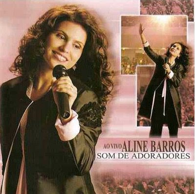 Download CD Aline Barros – Som de Adoradores 2012