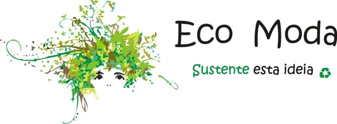 Eco Moda - Sustente essa ideia