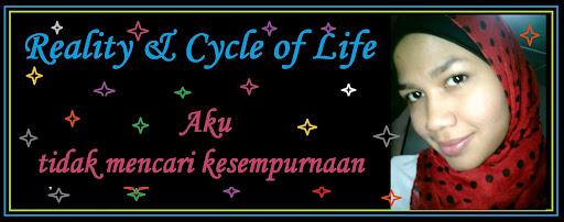 Reality & Cycle of Life