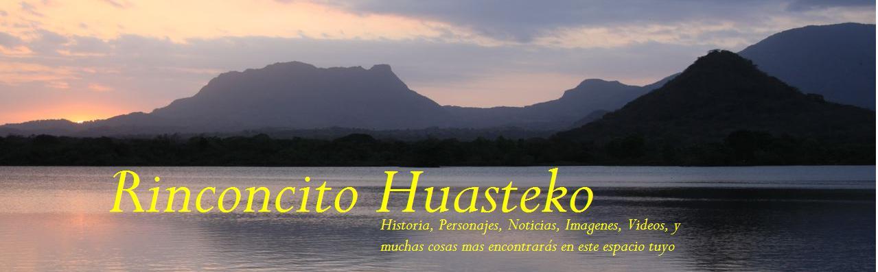 Rinconcito Huasteko.