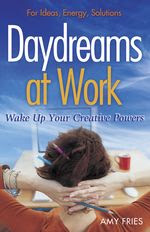 Daydreams at Work